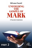 UNFOLDING THE GOSPEL OF MARK
