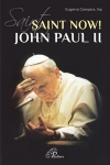 SAINT NOW!  JOHN PAUL II