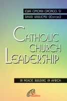 CATHOLIC CHURCH LEADERSHIP