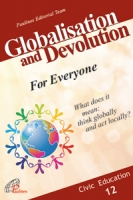 GLOBOLISATION AND DEVOLUTION - for Everyone