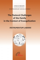 THE PASTORAL CHALLENGES OF THE FAMILY IN THE CONTEXT OF EVANGELISATION