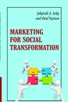 MARKETING FOR SOCIAL TRANSFORMATION